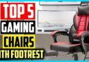 Best Gaming Chairs With Footrest in 2021 Reviews