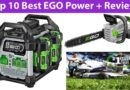Top 10 Best EGO Power + Reviews